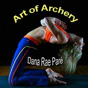 Art of Archery with Dana Rae Paré