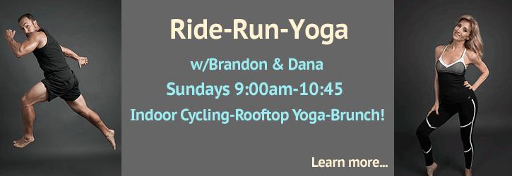 Ride-Run-Yoga - Sundays 9:00am - 10:45ish