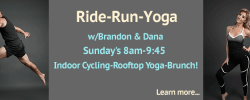 Ride-Run-Yoga - Sundays 8:00am - 9:45ish
