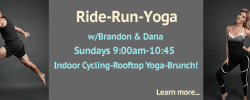 Ride-Run-Yoga - Sundays 9:00am - 10:45ish